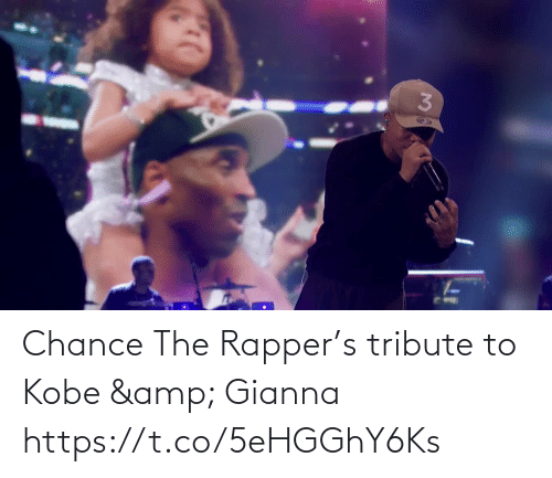 chance: Chance The Rapper's tribute to Kobe & Gianna  https://t.co/5eHGGhY6Ks