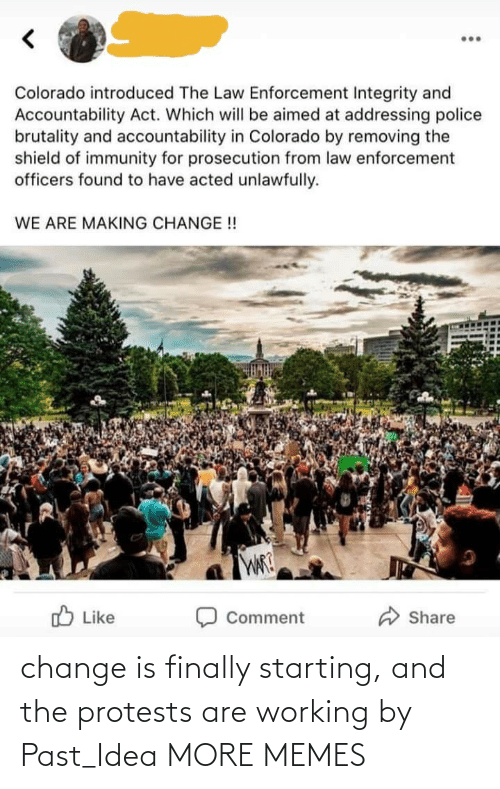 working: change is finally starting, and the protests are working by Past_Idea MORE MEMES
