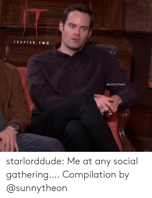 chapter: CHAPTER  TWO  esunnytheon starlorddude:  Me at any social gathering…. Compilation by @sunnytheon