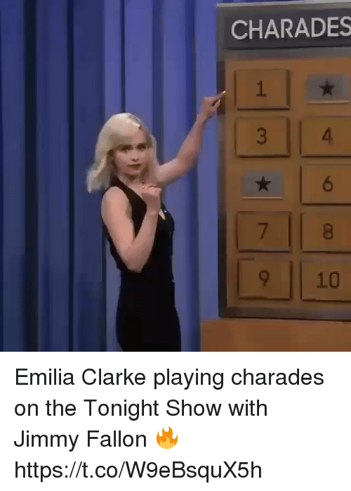 Jimmy Fallon, Emilia Clarke, and The Tonight Show With Jimmy Fallon: CHARADES  6  9 10 Emilia Clarke playing charades on the Tonight Show with Jimmy Fallon 🔥 https://t.co/W9eBsquX5h