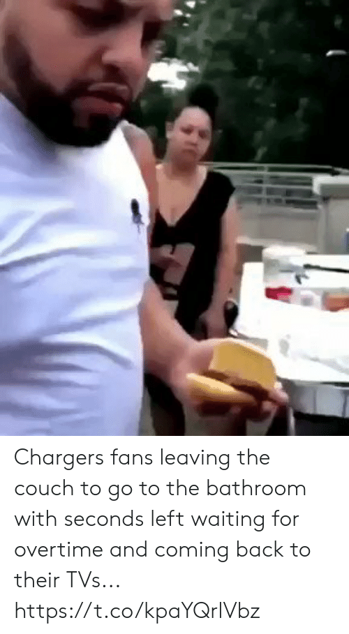 Football, Nfl, and Sports: Chargers fans leaving the couch to go to the bathroom with seconds left waiting for overtime and coming back to their TVs... https://t.co/kpaYQrlVbz