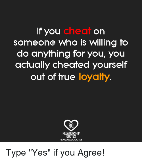Cheat if You on Someone Who Is Willing to Do Anything for ...