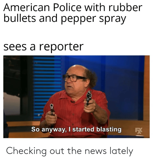 Checking: Checking out the news lately