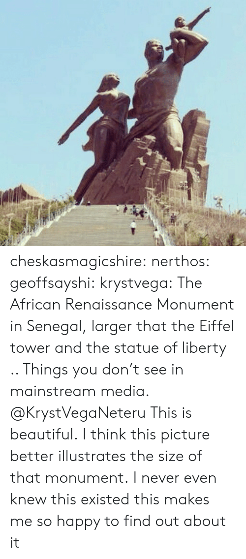 Africa, Beautiful, and Target: cheskasmagicshire: nerthos:  geoffsayshi:  krystvega:  The African Renaissance Monument in Senegal, larger that the Eiffel tower and the statue of liberty .. Things you don't see in mainstream media.  @KrystVegaNeteru  This is beautiful.   I think this picture better illustrates the size of that monument.   I never even knew this existed this makes me so happy to find out about it