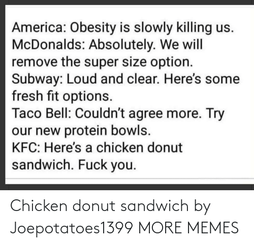 Chicken: Chicken donut sandwich by Joepotatoes1399 MORE MEMES