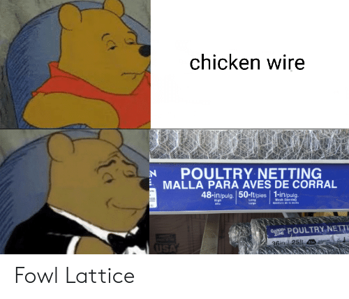 wire: chicken wire  POULTRY NETTING  MALLA PARA AVES DE CORRAL  hay  48-in/pulg. 50-ft/pies 1-in/pulg.  AE  Leng  Mesh Opening  aDertura de la malls  High  Alto  Large  GANDEN POULTRY NETTI  ZONE  USA  36in 125ft I Fowl Lattice