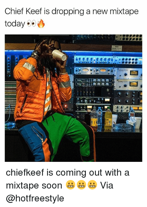 A Mixtape: Chief Keef is dropping a new mixtape  today chiefkeef is coming out with a mixtape soon 😬😬😬 Via @hotfreestyle