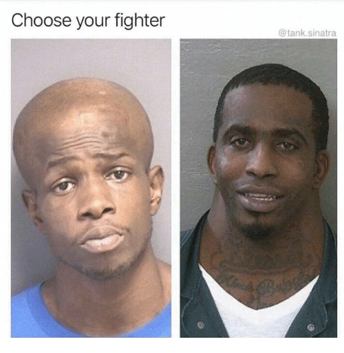 Choose Your Fighter: Choose your fighter  @tank.sinatra