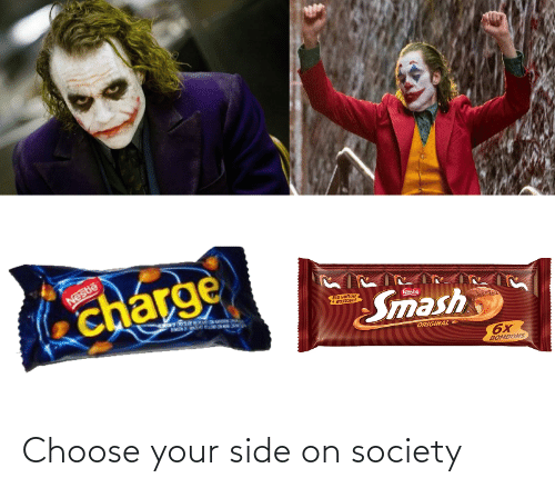 Choose Your: Choose your side on society