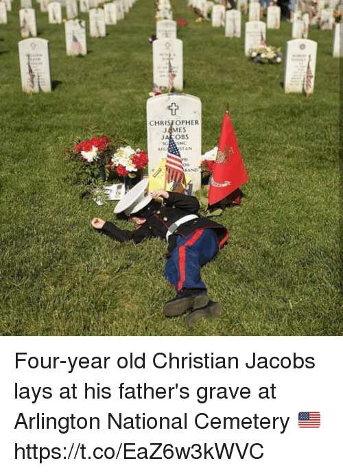 Lay's, Memes, and Stan: CHRISTOPHER  JAMES  AFG  STAN  81  On  BAND Four-year old Christian Jacobs lays at his father's grave at Arlington National Cemetery 🇺🇸 https://t.co/EaZ6w3kWVC