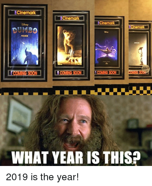 Memes, 🤖, and Cinemark: Cinemark  MARCH  WHAT YEAR IS THIS 2019 is the year!