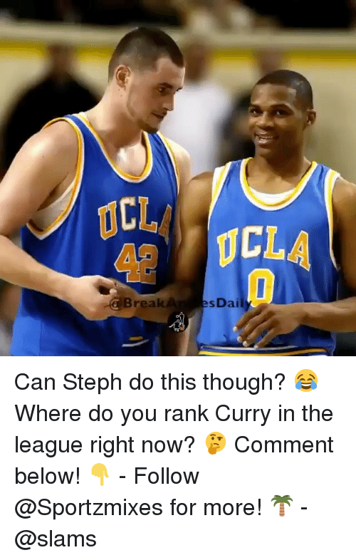 Memes, The League, and 🤖: CL  42  CLA  CBreakA  sDai Can Steph do this though? 😂 Where do you rank Curry in the league right now? 🤔 Comment below! 👇 - Follow @Sportzmixes for more! 🌴 - @slams