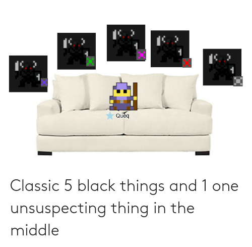 The Middle: Classic 5 black things and 1 one unsuspecting thing in the middle