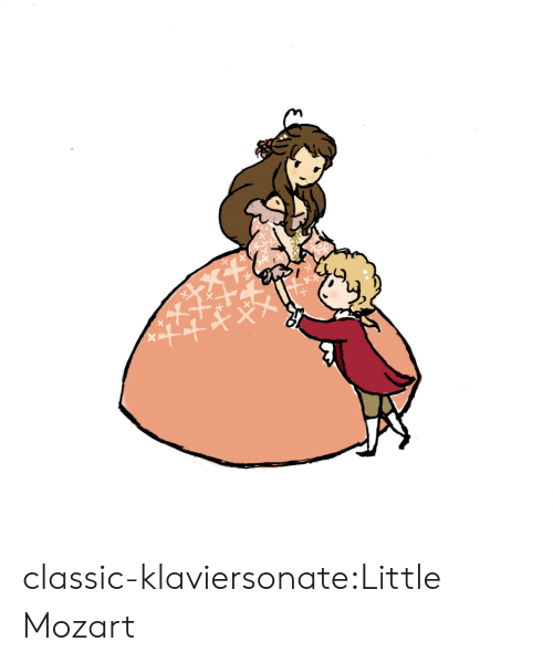 Target, Tumblr, and Blog: classic-klaviersonate:Little Mozart