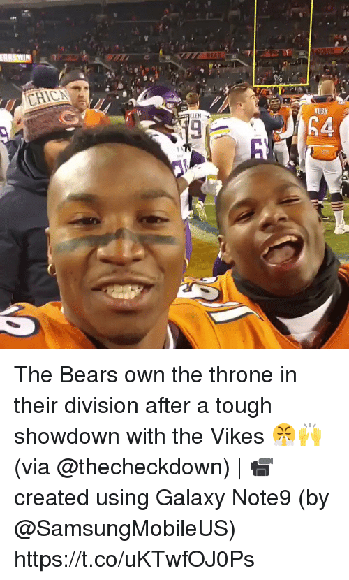 Memes, Bears, and Tough: CLEN  USH The Bears own the throne in their division after a tough showdown with the Vikes 😤🙌 (via @thecheckdown) | 📹 created using Galaxy Note9 (by @SamsungMobileUS) https://t.co/uKTwfOJ0Ps