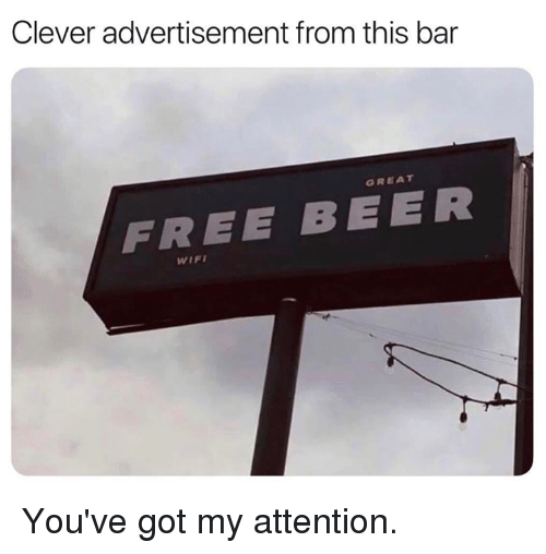 Beer, Dank, and Free: Clever advertisement from this bar  GREAT  FREE BEER You've got my attention.