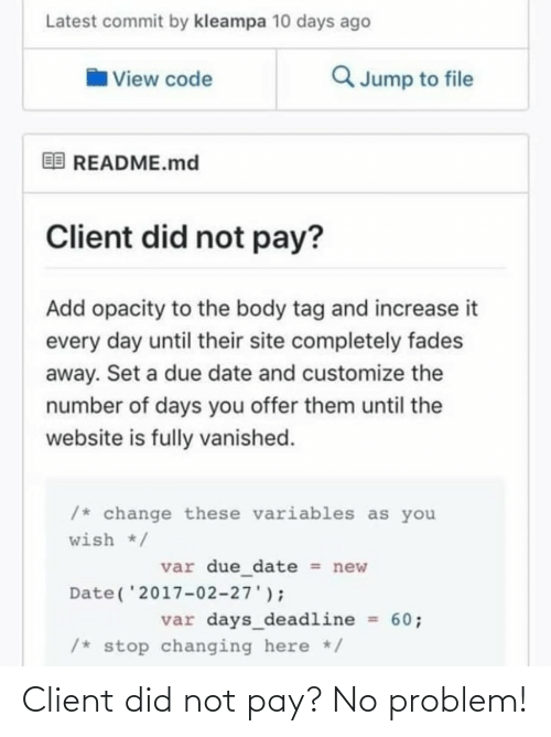 no: Client did not pay? No problem!