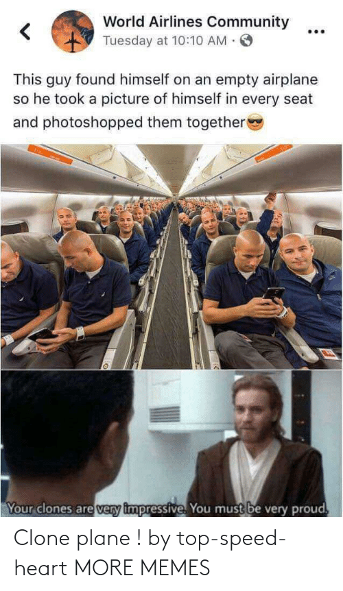 Clone: Clone plane ! by top-speed-heart MORE MEMES