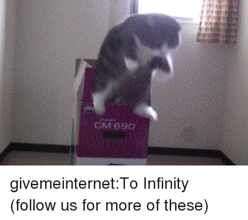 Tumblr, Blog, and Http: CM 690 givemeinternet:To Infinity (follow us for more of these)