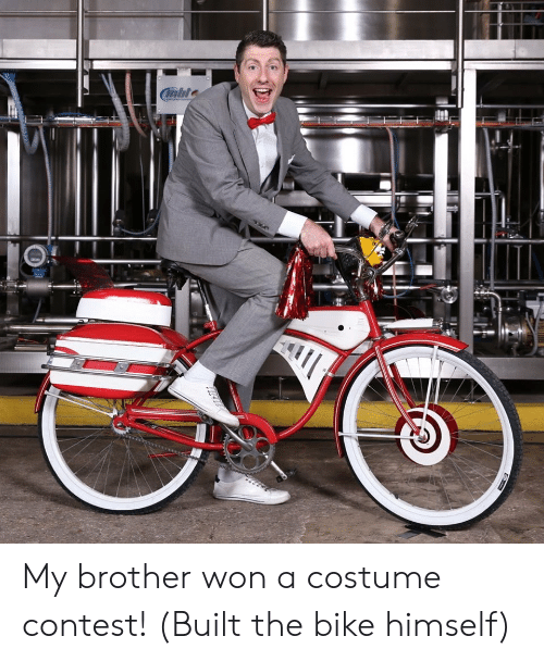 Bike, Brother, and Contest: Cnble My brother won a costume contest! (Built the bike himself)