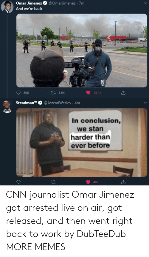 Live: CNN journalist Omar Jimenez got arrested live on air, got released, and then went right back to work by DubTeeDub MORE MEMES