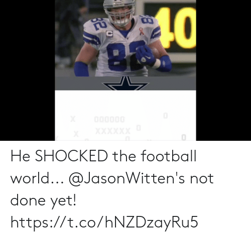 Football, Memes, and World: CO  8  0 He SHOCKED the football world... @JasonWitten's not done yet! https://t.co/hNZDzayRu5