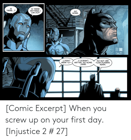 injustice: [Comic Excerpt] When you screw up on your first day. [Injustice 2 # 27]