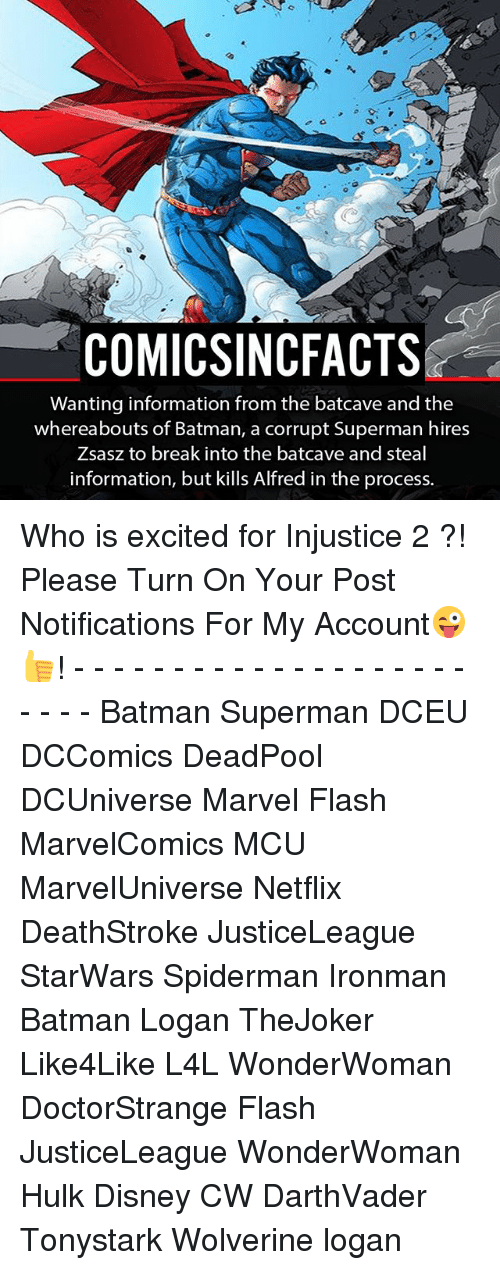 batcave: COMICSINCFACTS  Wanting information from the batcave and the  whereabouts of Batman, a corrupt Superman hires  Zsasz to break into the batcave and steal  information, but kills Alfred in the process. Who is excited for Injustice 2 ?! Please Turn On Your Post Notifications For My Account😜👍! - - - - - - - - - - - - - - - - - - - - - - - - Batman Superman DCEU DCComics DeadPool DCUniverse Marvel Flash MarvelComics MCU MarvelUniverse Netflix DeathStroke JusticeLeague StarWars Spiderman Ironman Batman Logan TheJoker Like4Like L4L WonderWoman DoctorStrange Flash JusticeLeague WonderWoman Hulk Disney CW DarthVader Tonystark Wolverine logan