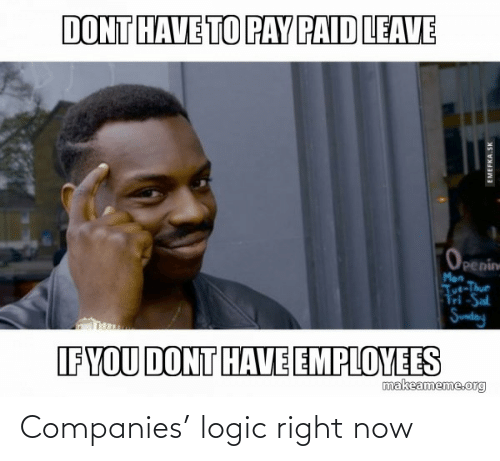 Logic: Companies' logic right now