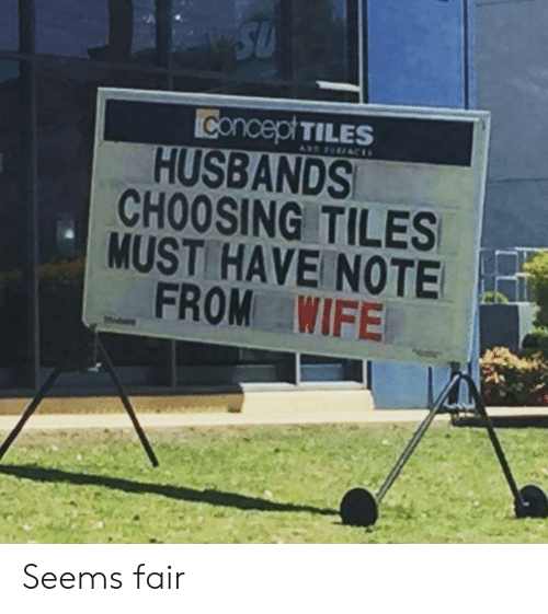 Wife, Fair, and Note: Concept TILES  HUSBANDS  CHOOSING TILES  MUST HAVE NOTE  FROM WIFE Seems fair