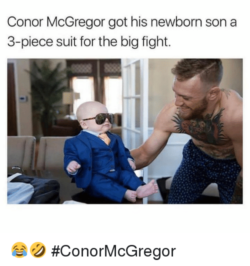 Conor McGregor, Hood, and Fight: Conor McGregor got his newborn son a  3-piece suit for the big fight. 😂🤣 #ConorMcGregor