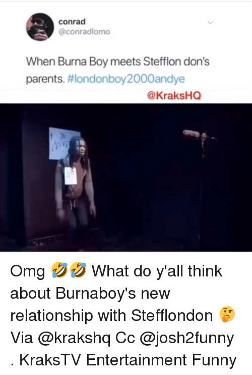 Funny, Memes, and Omg: conrad  @conradlomo  When Burna Boy meets Stefflon don's  parents. #londonboy2000andye  @KraksHQ Omg 🤣🤣 What do y'all think about Burnaboy's new relationship with Stefflondon 🤔 Via @krakshq Cc @josh2funny . KraksTV Entertainment Funny