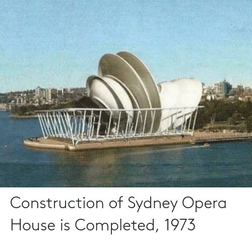 House: Construction of Sydney Opera House is Completed, 1973
