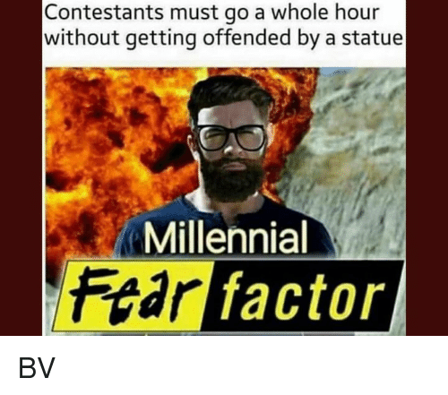 Memes, Fear, and 🤖: Contestants must go a whole hour  without getting offended by a statue  Millennial  Fear factor BV