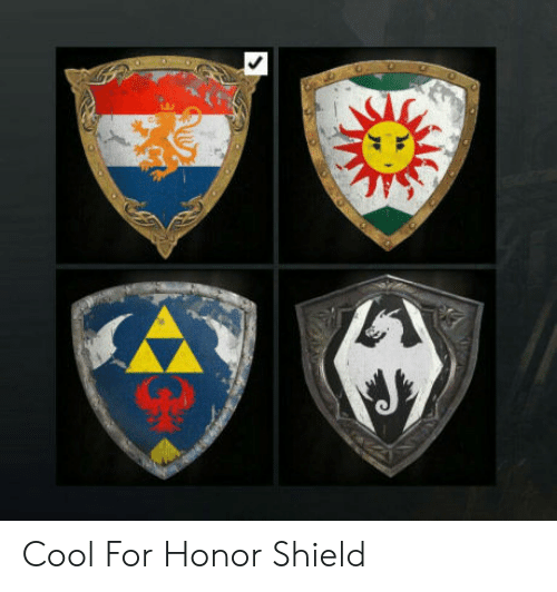 Cool, Shield, and For: Cool For Honor Shield