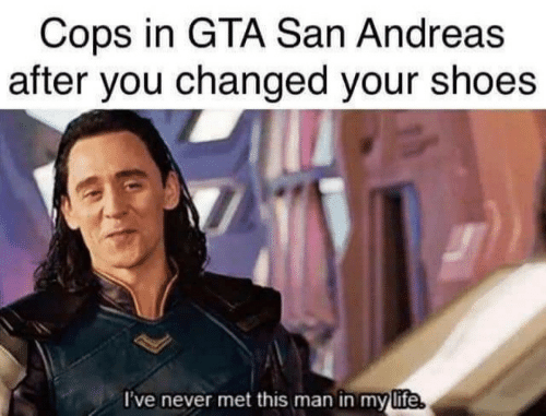 san andreas: Cops in GTA San Andreas  after you changed your shoes  ve never met this man in mylife