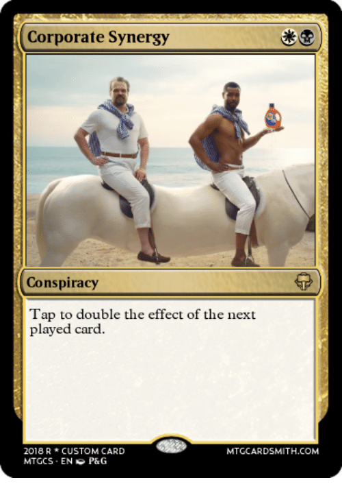 Conspiracy, Corporate, and Com: Corporate Synergy  Conspiracy  Tap to double the effect of the next  played card.  2018 RCUSTOM CARD  MTGCS ENP&G  MTGCARDSMITH.COM
