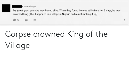 The Village: Corpse crowned King of the Village