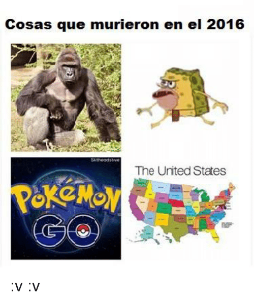 United Stated: Cosas que murieron en el 2016  The United States :v  :v