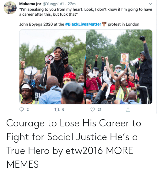 social: Courage to Lose His Career to Fight for Social Justice He's a True Hero by etw2016 MORE MEMES