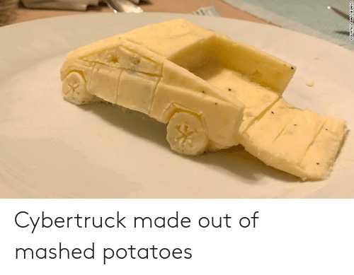 potatoes: COURTESY DAN MILANO Cybertruck made out of mashed potatoes