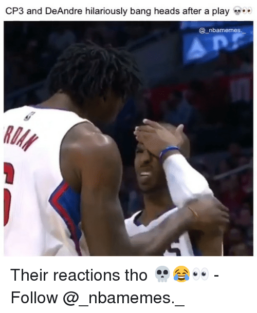 Memes, 🤖, and Play: CP3 and DeAndre hilariously bang heads after a play  @ nbamemes  RIN Their reactions tho 💀😂👀 - Follow @_nbamemes._