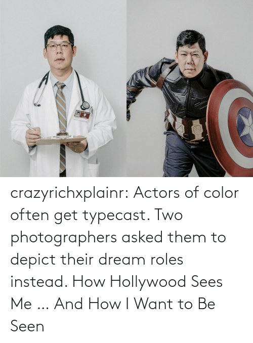 Image: crazyrichxplainr:   Actors of color often get typecast. Two photographers asked them to depict their dream roles instead.  How Hollywood Sees Me … And How I Want to Be Seen