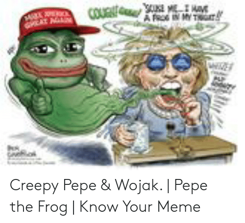 Creepy Pepe & Wojak | Pepe the Frog | Know Your Meme