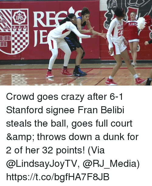 Crazy, Dunk, and Memes: Crowd goes crazy after 6-1 Stanford signee Fran Belibi steals the ball, goes full court & throws down a dunk for 2 of her 32 points!   (Via @LindsayJoyTV, @RJ_Media) https://t.co/bgfHA7F8JB