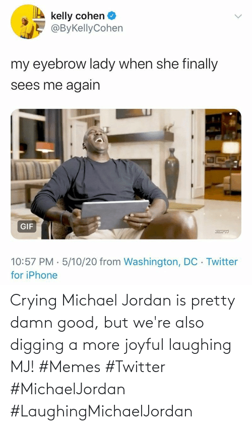 Michael: Crying Michael Jordan is pretty damn good, but we're also digging a more joyful laughing MJ! #Memes #Twitter #MichaelJordan #LaughingMichaelJordan