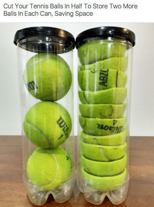 Space, Tennis, and Can: Cut Your Tennis Balls In Half To Store Two More  Balls In Each Can, Saving Space  ABZO  Wi