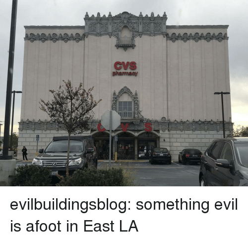 Tumblr, Blog, and Cvs: CVS  CV S evilbuildingsblog: something evil is afoot in East LA