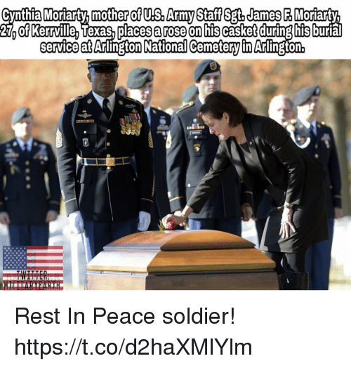 Memes, Army, and Rose: Cynthia Moriarty. mother of US. Army Staff Sgt,James F Moriarty  27 of Kerrville, Texas,places a rose on his casket during his  service at Arlington National Cemetery in Anlington Rest In Peace soldier! https://t.co/d2haXMlYlm