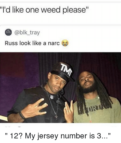 """Narcing: """"'d like one weed please""""  @blk-tray  Russ look like a narc (9)"""